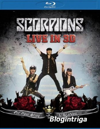 "Scorpions. Концерт ""Get Your Sting & Blackout - Live In 3D""  + документал ..."