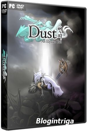 Dust: An Elysian Tail (2013/PC/Rus|Eng) Repack by R.G.BestGamer
