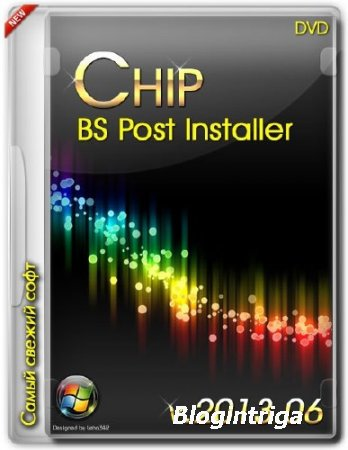 Chip BS Post Installer DVD v.2013.06 (RUS)