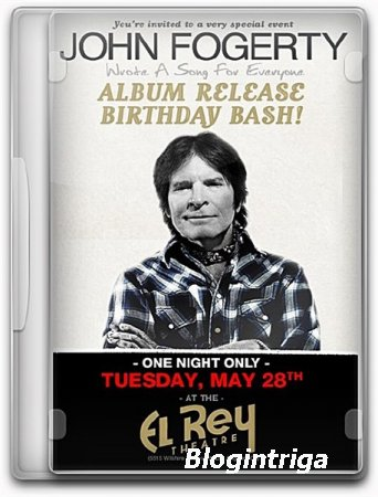 John Fogerty: Live At The El Rey Theatre (2013) HDTV 1080p