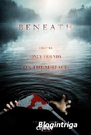 Омут / Внизу / Beneath (2013) WEB-DL 720p