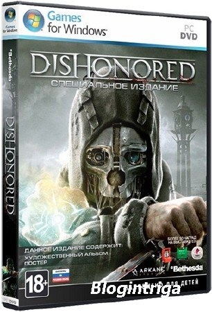 Dishonored [Update 4 + 2 DLC] (2012/PC/RUS) Repack от R.G. UPG