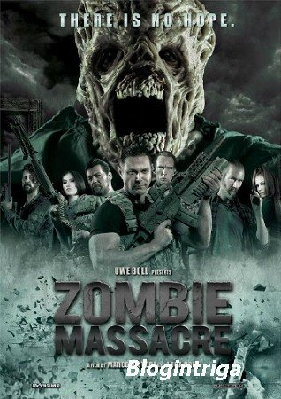 Резня зомби / Zombie Massacre (2013) HDRip-AVC