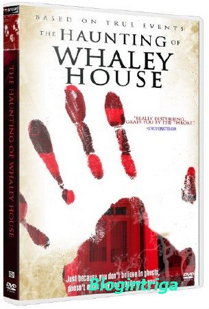 �������� ���� ����� / The Haunting of Whaley House (2012) BDRip 720p