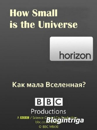 BBC: Насколько мала Вселенная? / BBC: How Small is the Universe? (2012) SAT ...