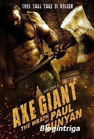 Баньян / Axe Giant: The Wrath of Paul Bunyan (2013) WEB-DL 720p