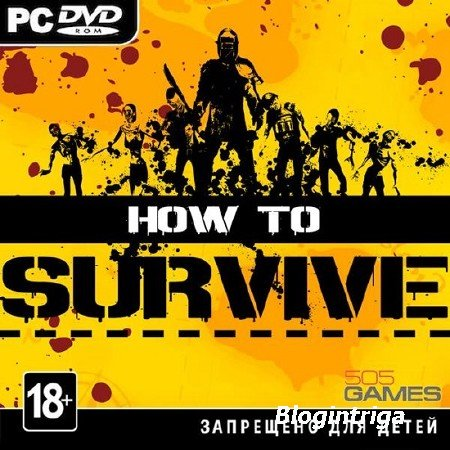 How to Survive (2013/PC/ENG) Steam-Rip от R.G. GameWorks