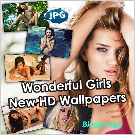 Wonderful Girls - New HD Wallpapers (2013)