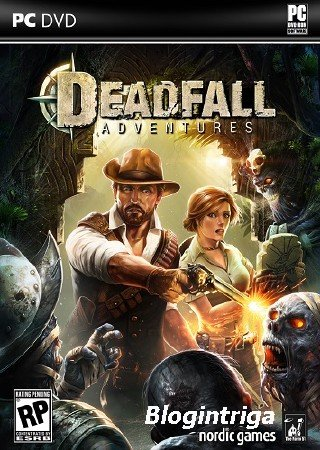Deadfall Adventures (2013/PC/Rus) RELOADED