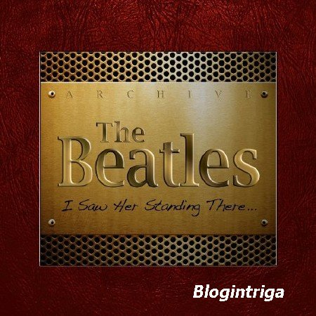 The Beatles - I Saw Her Standing There (2013)  FLAC