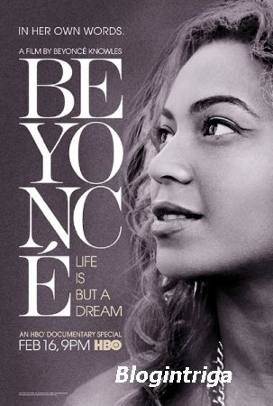 Жизнь как сон / Beyonce: Life Is But a Dream (2013) BDRip 720p