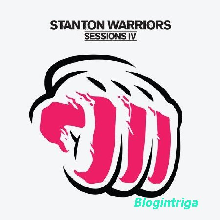 Stanton Warriors Sessions 4 (2013) (FLAC)