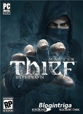 Thief: Master Thief Edition (2014/PC/RUS|ENG|MULTI6) Лицензия + Update