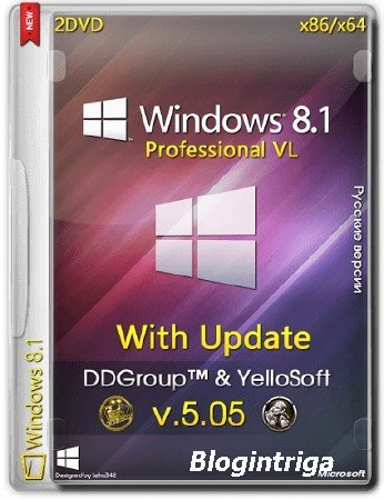 Windows 8.1 Pro vl x64 x86 with Update [v.05.05] by DDGroup™ & YelloSoft