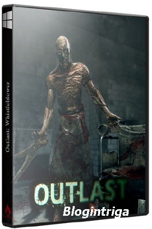 Outlast: Whistleblower (2014/PC/Rus|Eng) RePack by Decepticon