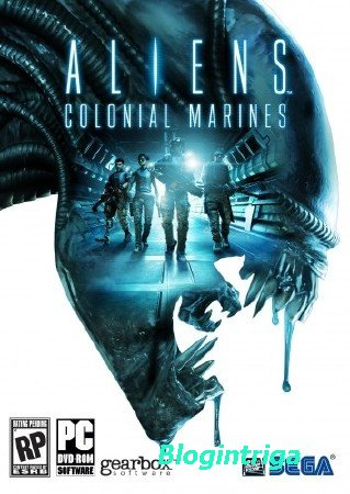 Aliens: Colonial Marines Collector's Edition + DLC (2013/PC/Rus|Eng) RePac ...
