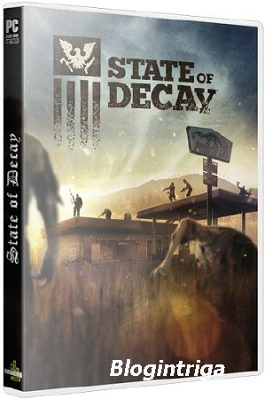 State of Decay [+2 DLC] (2013/PC/Rus) RePack by SeregA-Lus