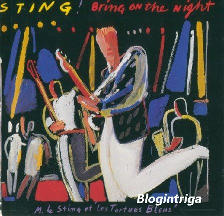 Sting - Bring on the night (1986) FLAC