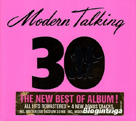 Modern Talking - 30 (The New Best Of Album!) (2014) FLAC