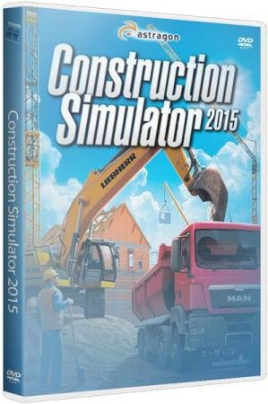 Construction Simulator 2015 (v 1.0.4) - RePack  (2014)
