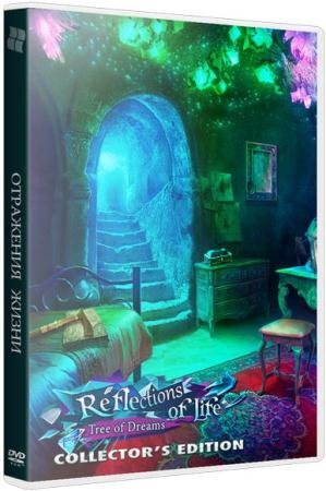 ��������� �����: ������ ���� / Reflections of Life: Tree of Dreams CE (2015)