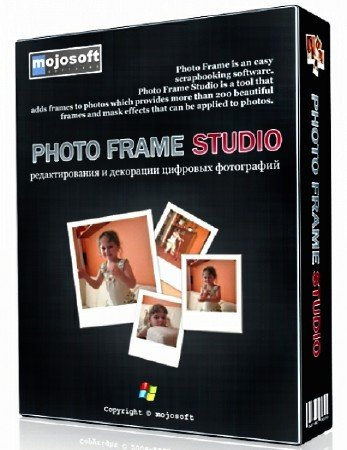 Mojosoft Photo Frame Studio 2.97 DC 11.07.2015