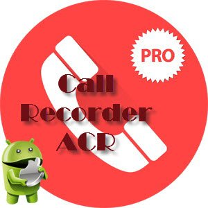 Call Recorder - ACR Premium 15.0