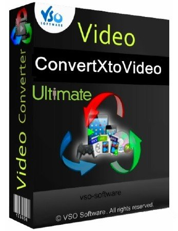 VSO ConvertXtoVideo Ultimate 1.6.0.41 Final