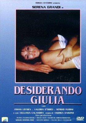 ������� � ������ / Desiderando Giulia / Desiring Julia (1986) DVDRip