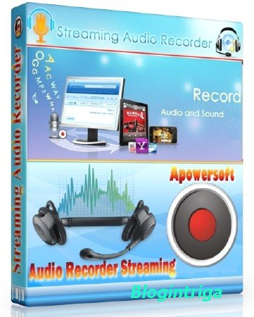Apowersoft Streaming Audio Recorder 4.1.0 (Build 04/11/2016)