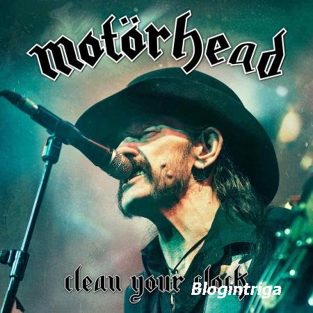Motorhead - Clean Your Clock (2016)
