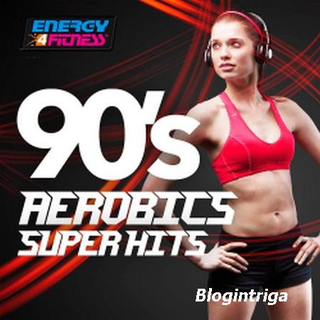 VA - 90s Aerobics Super Hits (2016)