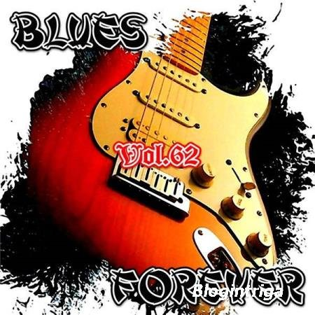 VA - Blues Forever, Vol.62 (2016)