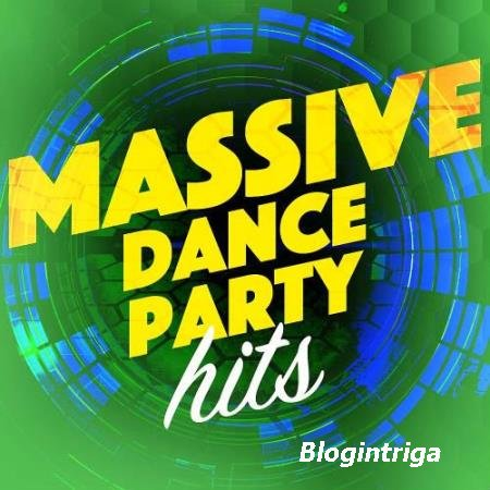 VA - Massive Dance Party Player Hits (2016)