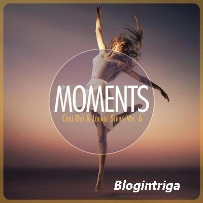VA - Moments - Chill-Out & Lounge Series, Vol. 6 (2015)