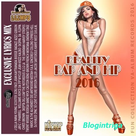 Reality Rap And Hip: Exclusive Lyric Mix (2016)