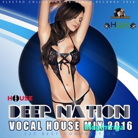 Deep Nation: Vocal House Mix (2016)
