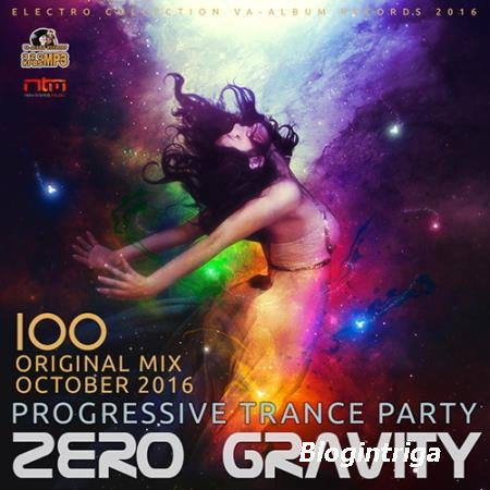 Zero Gravity: 100 Trance Progressive Party (2016)