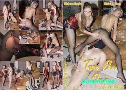 Mistress Monica, Mistress Alexis - Two On One