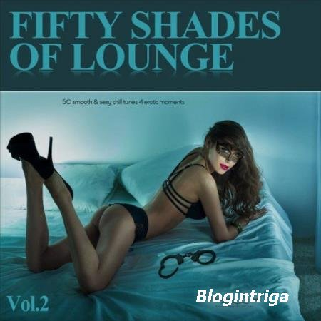 VA - Fifty Shades of Lounge Vol.2 (2016)