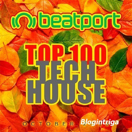 VA - Beatport Top 100 Tech House October (2016)