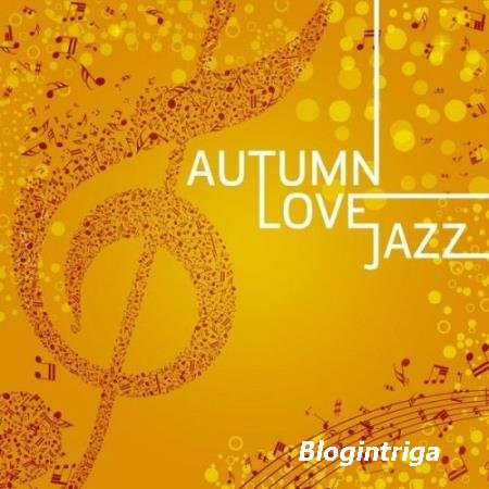 VA - Autumn Love Jazz (2016)
