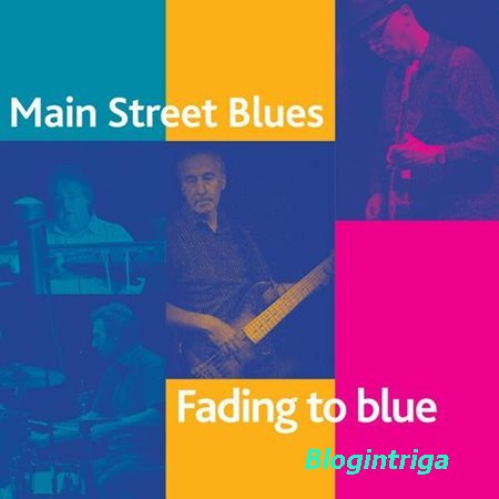 Main Street Blues - Fading To Blue (2015)