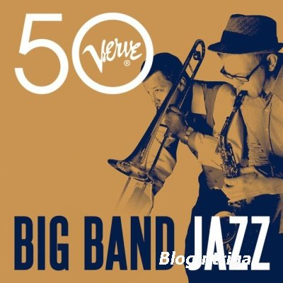 VA - Big Band Jazz - Verve 50 (2013)
