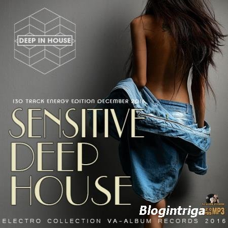 VA - Sensitive Deep House (2016)