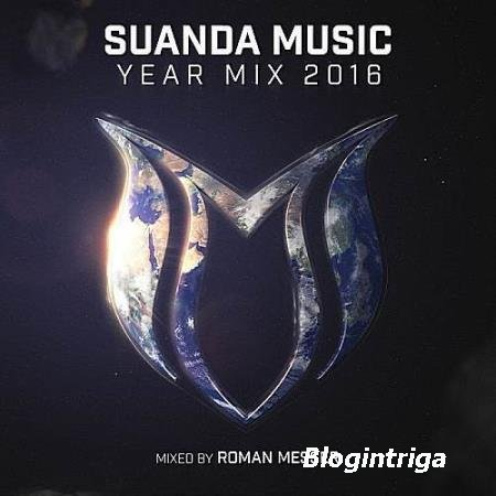 VA - Suanda Music Year Mix 2016 (Mixed by Roman Messer) (2016)