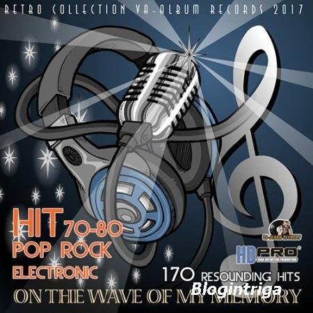 On The Wave Of My Memory: Hit 70-80s (2016)