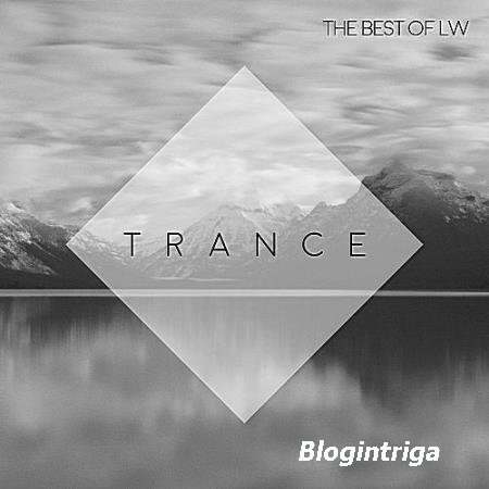 VA - Best Of LW: Trance (2017)