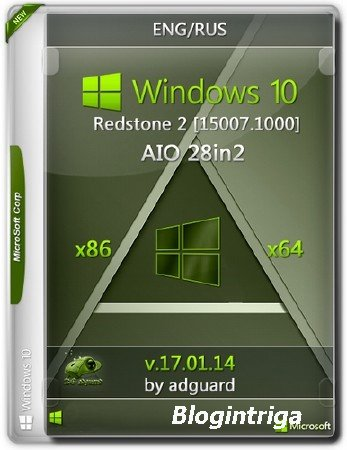 Windows 10 Redstone 2 [15007.1000] (x86-x64) AIO [28in2] adguard
