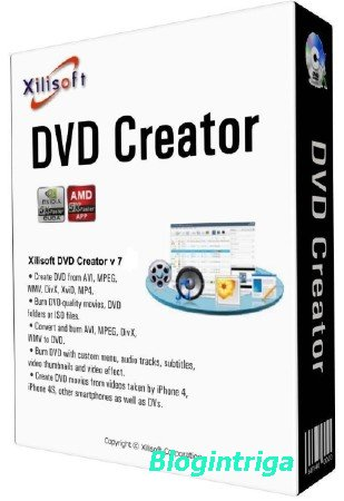 Xilisoft DVD Creator 7.1.3 Build 20170209 + Rus